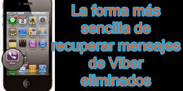 Cómo recuperar mensajes de Viber iPhone IOS en Windows / Mac