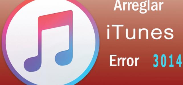 Cómo arreglar el error de iTunes 3014 al actualizar / restaurar iPhone