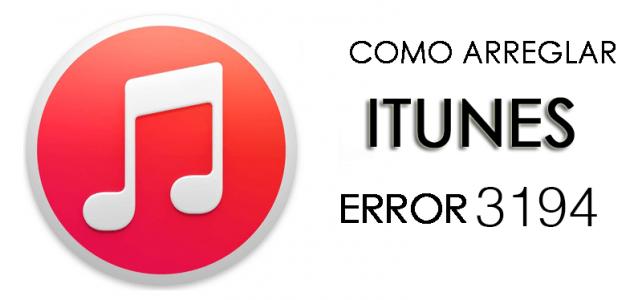 Cómo arreglar el error 3194 de iTunes al actualizar o degradar iPhone / iPad