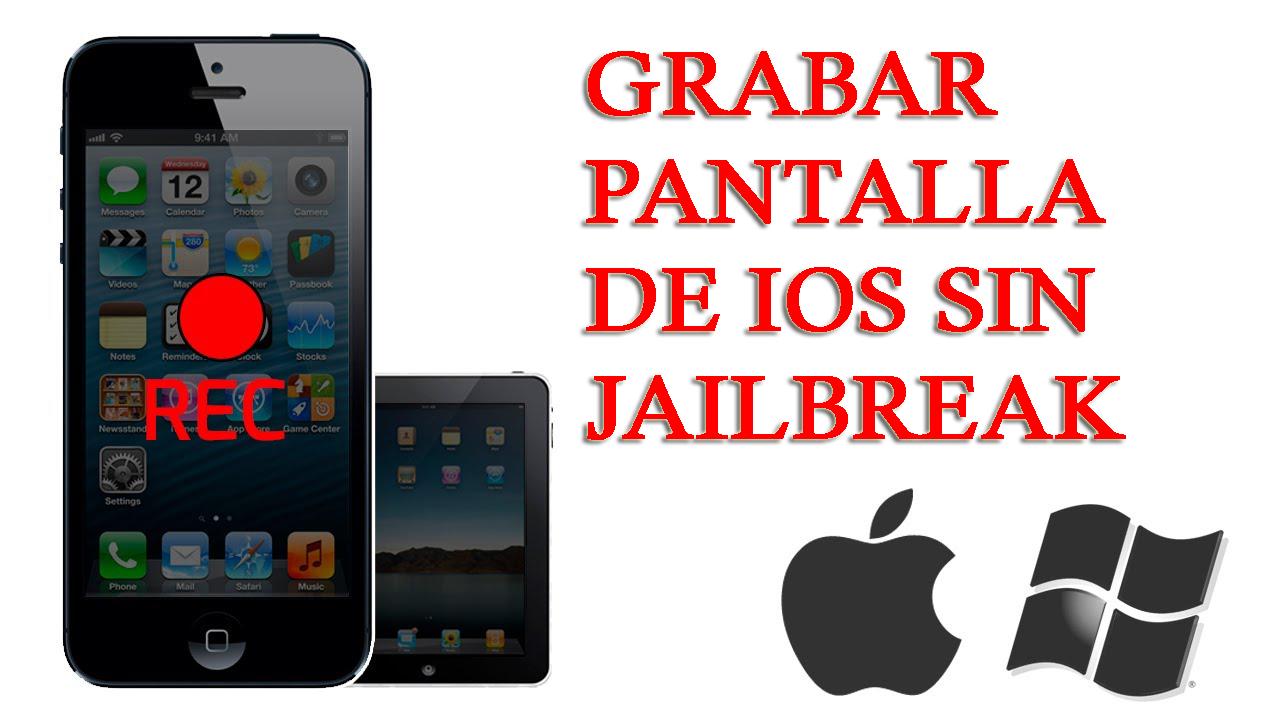 [Guía] - La mejor manera de grabar o capturar la pantalla de iOS (iPhone / iPad) sin Jailbreak