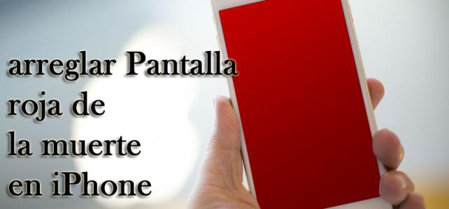 Cómo arreglar Pantalla roja de la muerte en iPhone 6 en Windows / Mac?