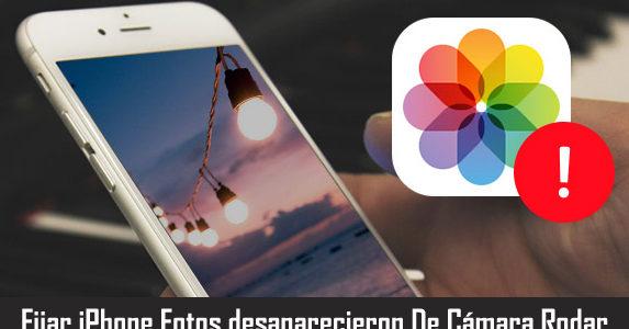 iPhone Fotos Desaparecido de la cámara Rodar? ¡Esto es lo que necesitas hacer!