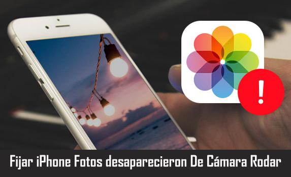 Fijar iPhone Fotos desaparecieron De Cámara Rodar