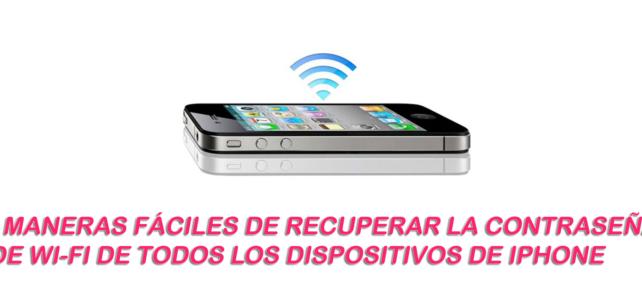 3 maneras fáciles de recuperar la contraseña de Wi-Fi de todos los dispositivos de iPhone