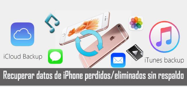 Cómo recuperar datos de iPhone perdidos/eliminados que no se han respaldado