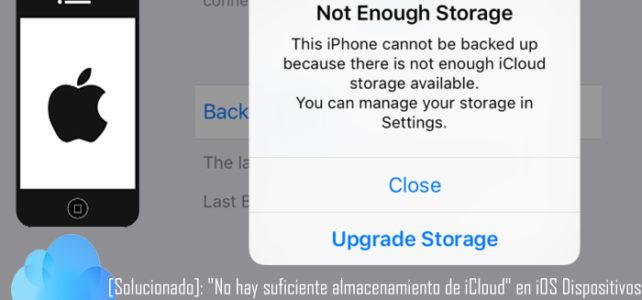 """[Solucionado]: """"No hay suficiente almacenamiento de iCloud"""" en iPhone/iPad/iPod Touch"""