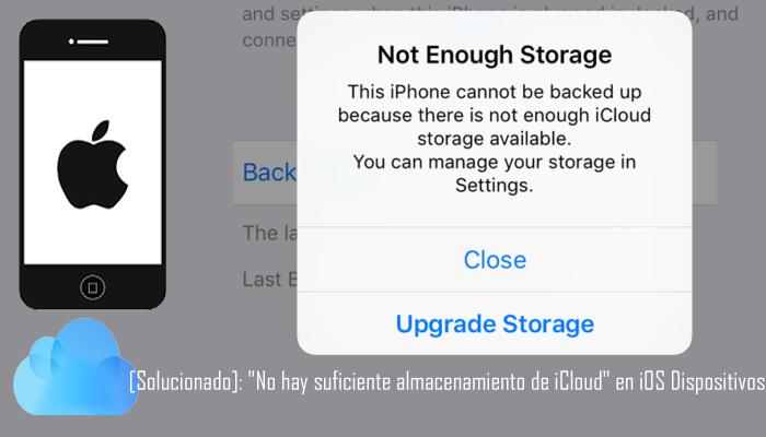 Cómo arreglar no lo suficiente iCloud Almacenamiento Error
