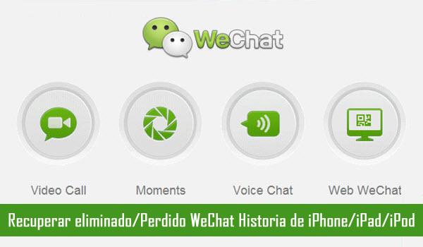 Recuperar historia de WeChat desde iPhone