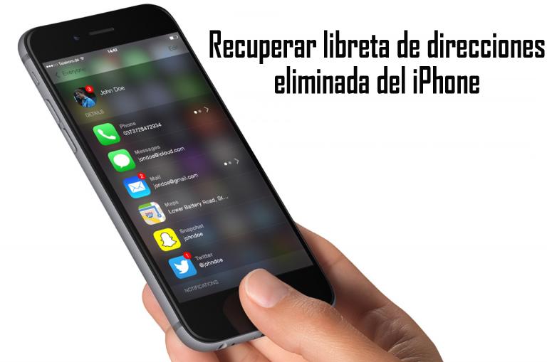 Recuperar libreta de direcciones eliminada del iPhone