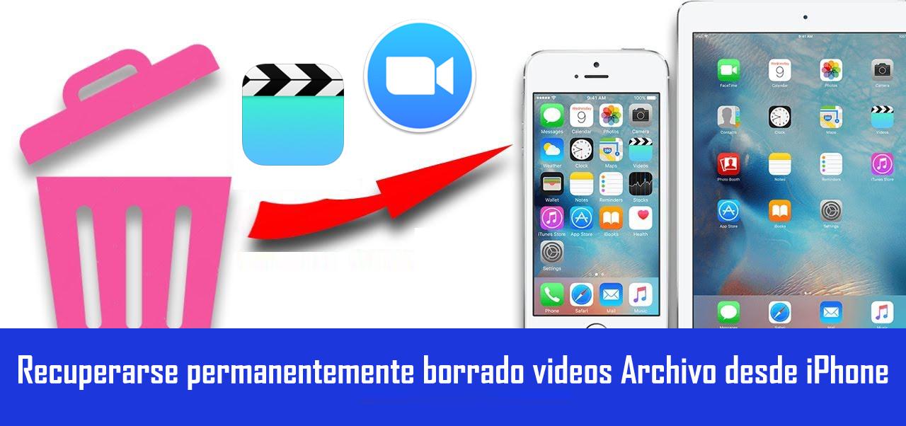 Restaurar Permanentemente Eliminado Videos de iPhone
