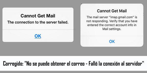 """Cómo reparar el error """"No se puede obtener el correo – Falló la conexión con el servidor"""" en iPhone/iPad/iPod Touch"""