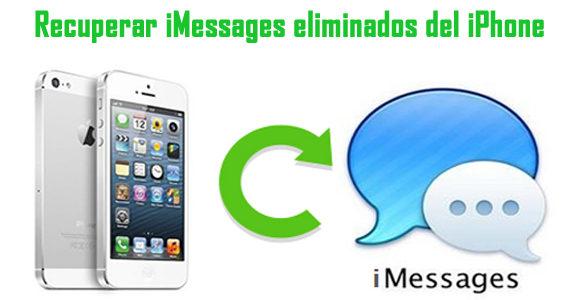 Cómo recuperar iMessages eliminados o perdidos del iPhone