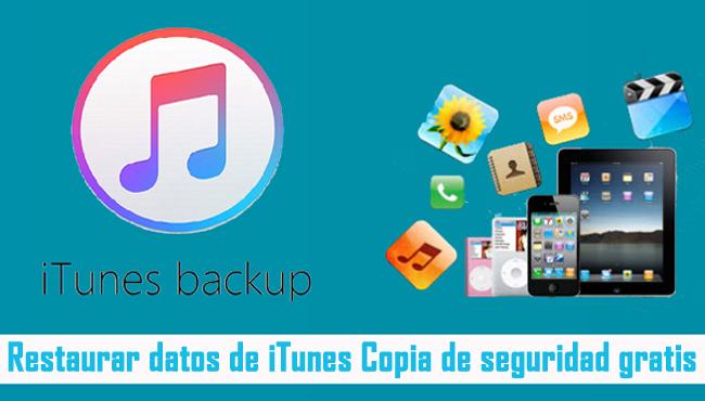 Restaurer des données à partir de la sauvegarde iTunes gratuitement