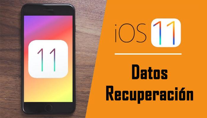 iOS 11 Datos Recuperación