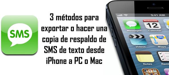 Exportar o respaldar mensajes de texto de iPhone a PC o Mac