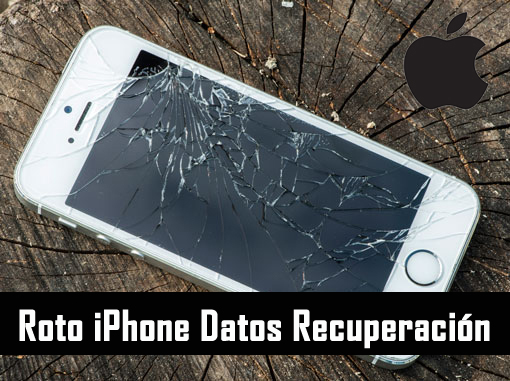 Roto iPhone Datos Recuperación